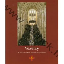 Vézelay, 30 ans d'aventure humaine et spirituelle