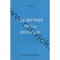 Les mythes de la jeunesse -