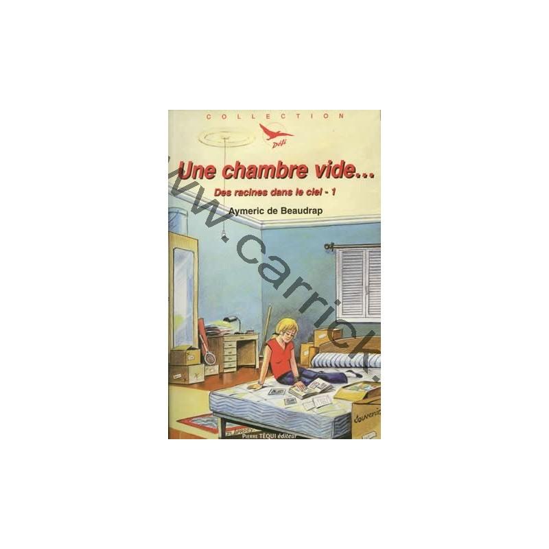 Une chambre vide carrick france for Chambre vide
