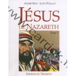Jésus de Nazareth T2