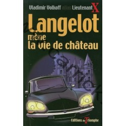 Langelot mène la vie de...