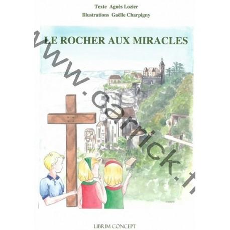 Le rocher aux miracles