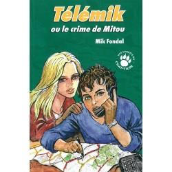 Télémik – ou le crime de Mitou