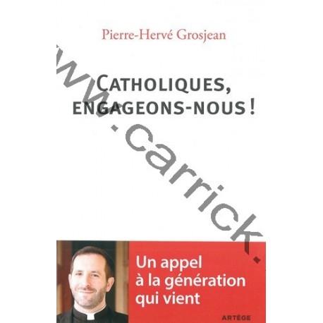 Catholique, engageons-nous !