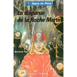 La disparue de la Roche Martin