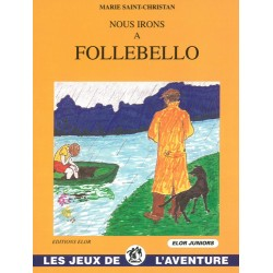 Nous irons à Follebello