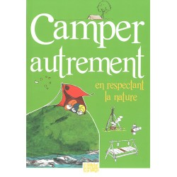 Camper autrement en respectant la nature