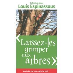 """""""Laissez-les grimper aux arbres"""""""