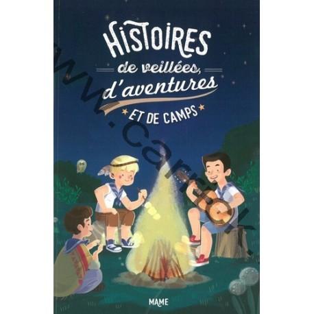 Histoires de Veillées d'aventures et de camps