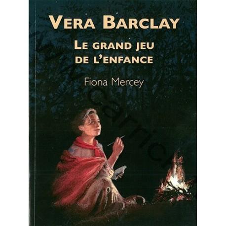 Vera Barclay - Le grand jeu de l'enfance
