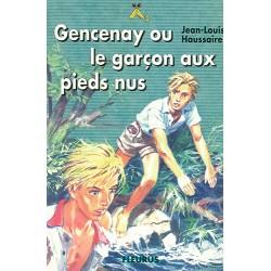 Gencenay ou le garçon aux pieds nus
