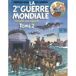 La 2ème guerre mondiale racontée aux enfants - T2