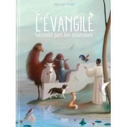 L'Evangile raconté par les animaux