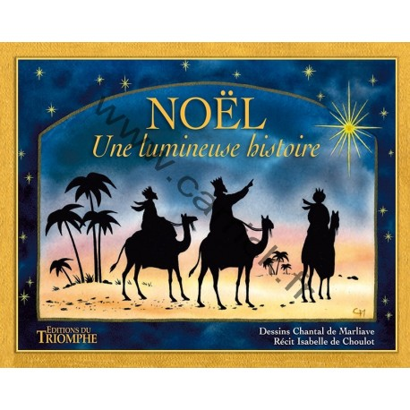 Noël, une lumineuse histoire