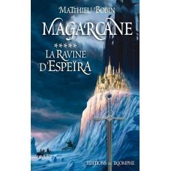 La Ravine d'Espeïra – Magarcane 5