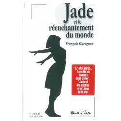 Jade et le réenchantement du monde