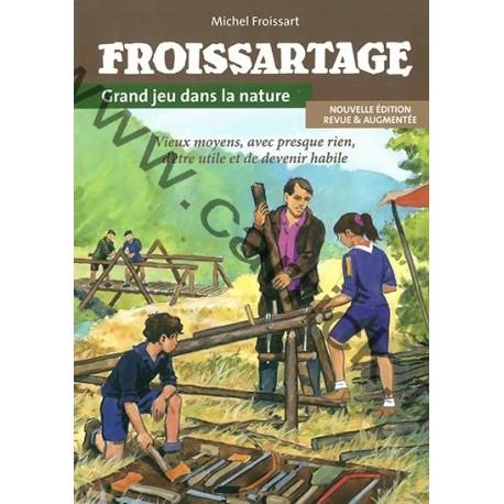 Froissartage - nouvelle édition