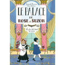 Le palace de Rose de Suzon