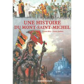 Une histoire du Mont Saint Michel