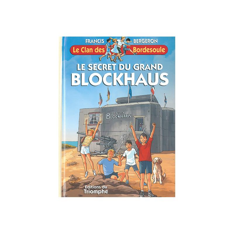 Le secret du grand blockhaus