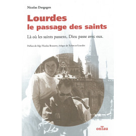 Lourdes - le passage des saints