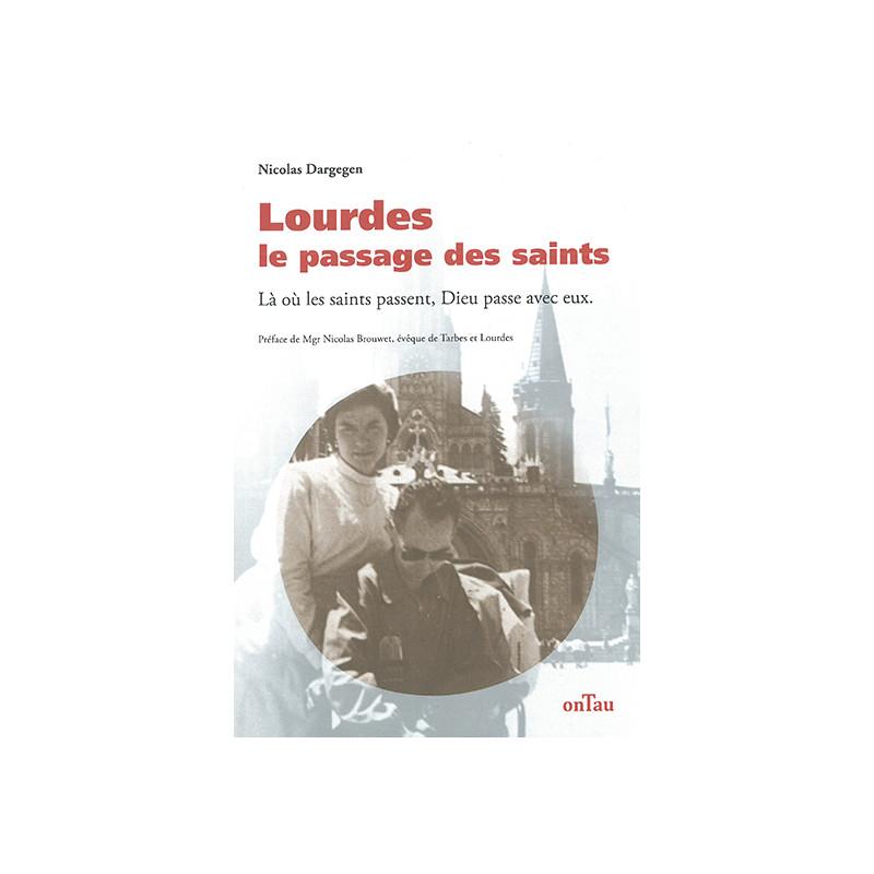 Lourdes - le passage des saints