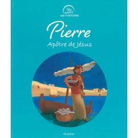 Pierre - Apôtre de Jésus