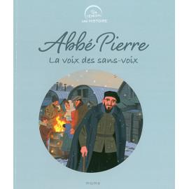 Abbé Pierre - La voix des sans-voix