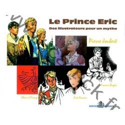 Le Prince Eric - Des illustrateurs pour un mythe