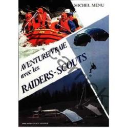 Aventure vraie avec les raiders scouts