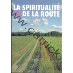 La spiritualité de la route