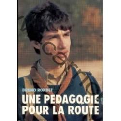 Une pédagogie pour la route