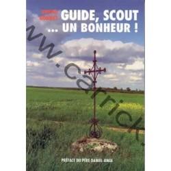 Guide,  scout … Un bonheur !