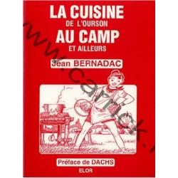 La cuisine de l'ourson au camp et ailleurs