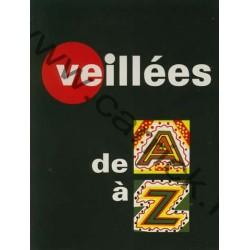 Veillées de A à Z